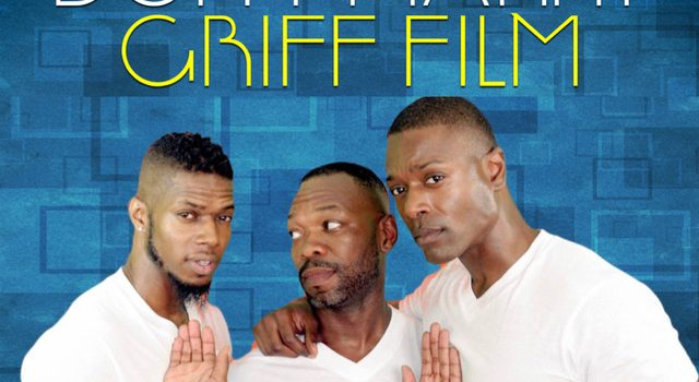 "African American Gay Men Search for True Love In the New Film, ""Don't Marry Griff"""