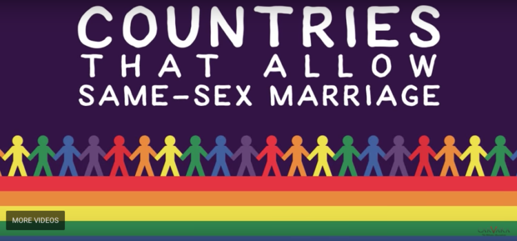 Love Wins Around the World – Video Celebrating Each Country That Has Approved Same-Sex Marriage