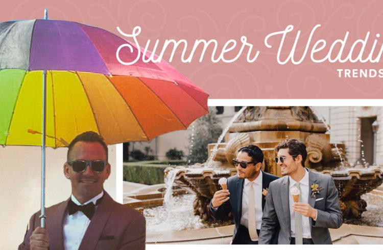 Summer Wedding Trends You Must See!