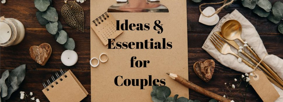Looking Good For The Big Day: Ideas & Essentials for Couples